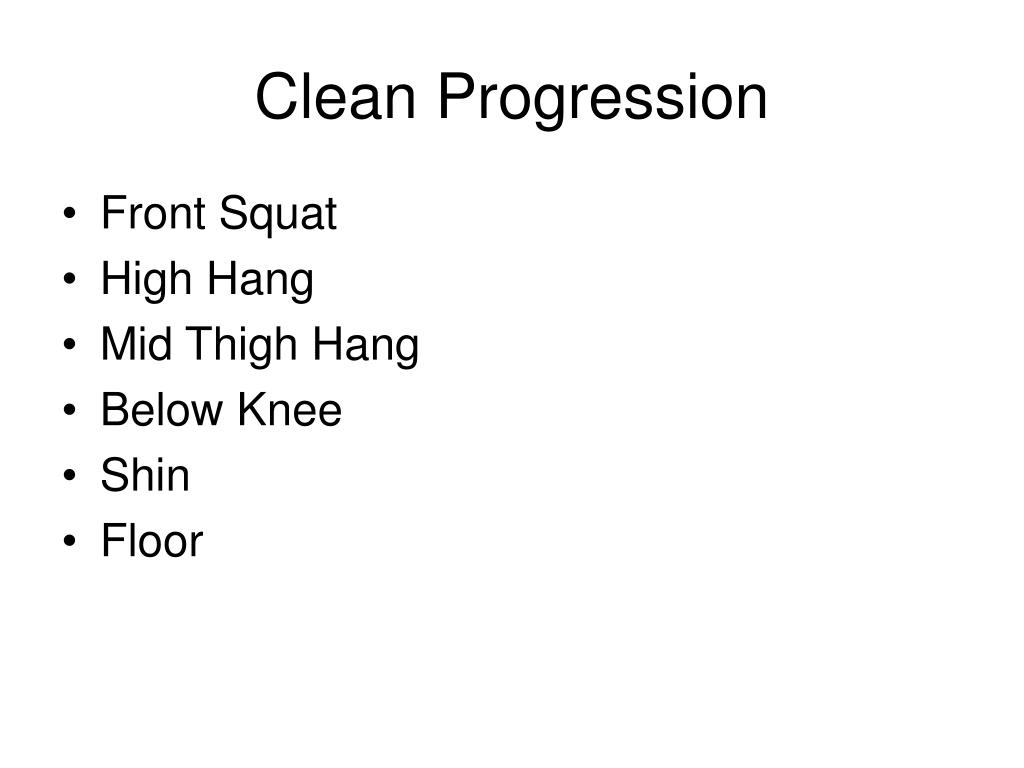 Clean Progression