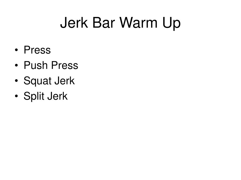 Jerk Bar Warm Up