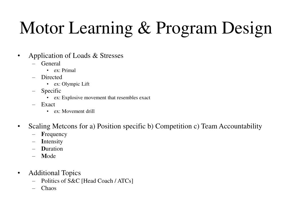 Motor Learning & Program Design