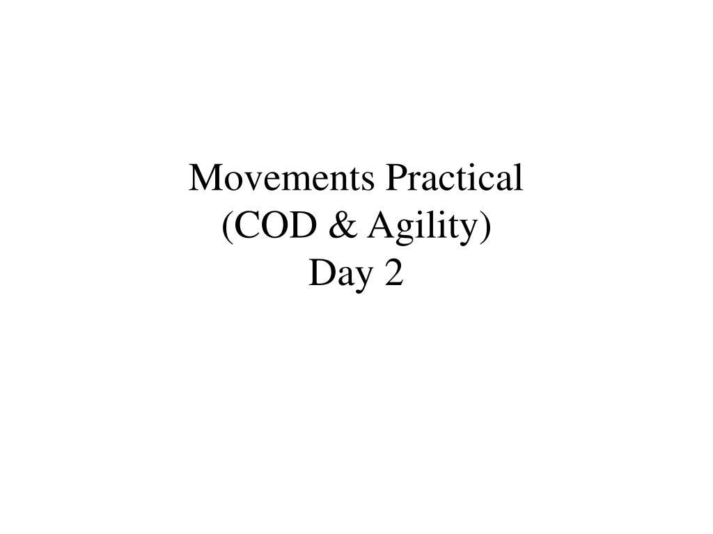 Movements Practical