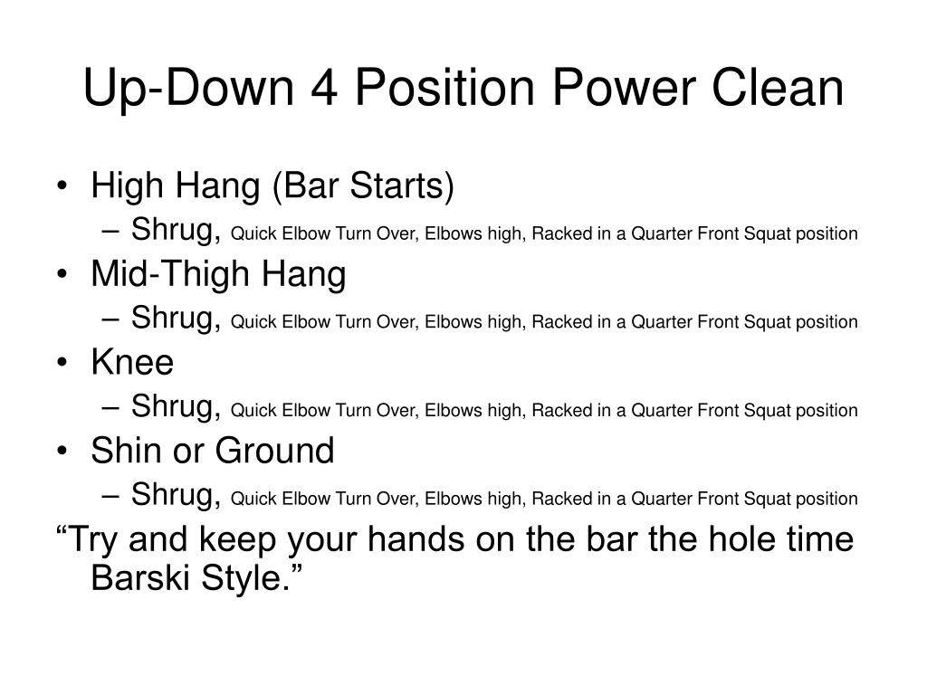Up-Down 4 Position Power Clean