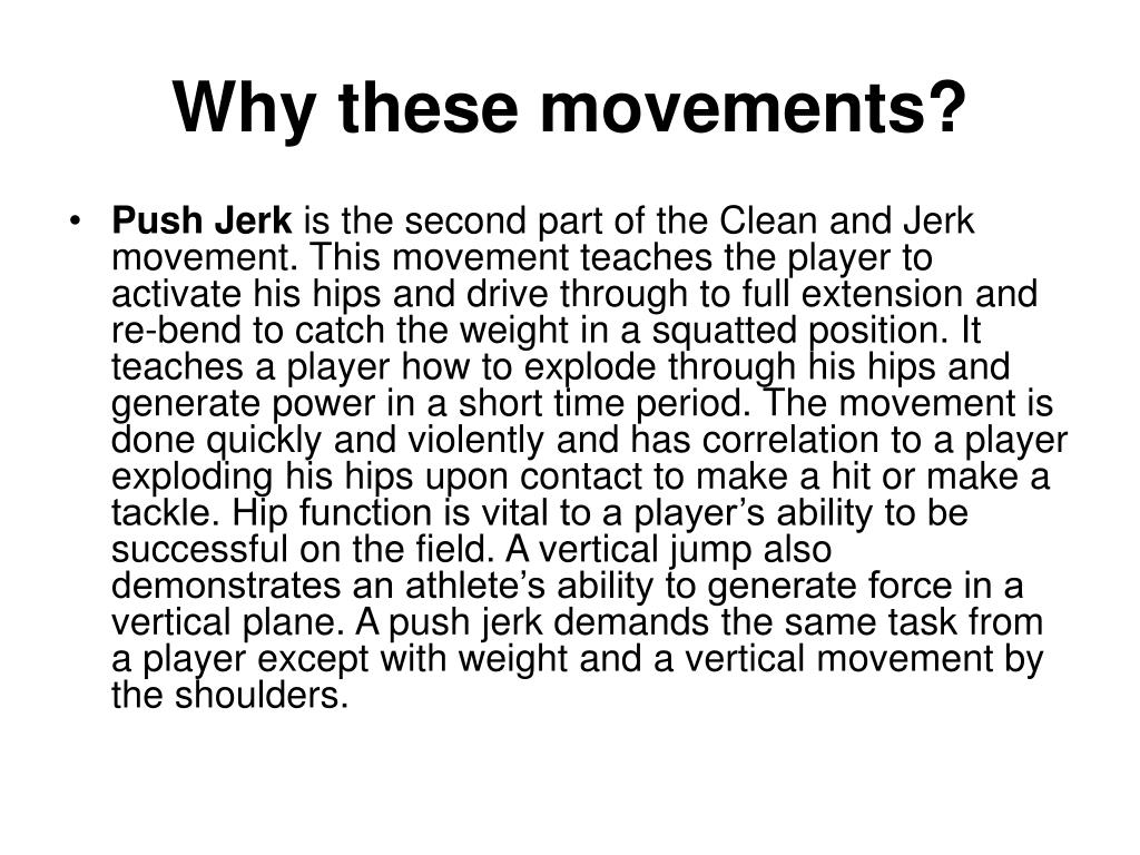 Why these movements?