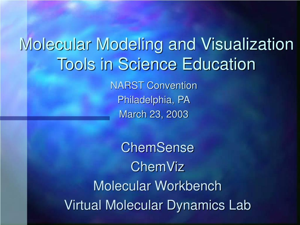 molecular modeling and visualization tools in science education l.