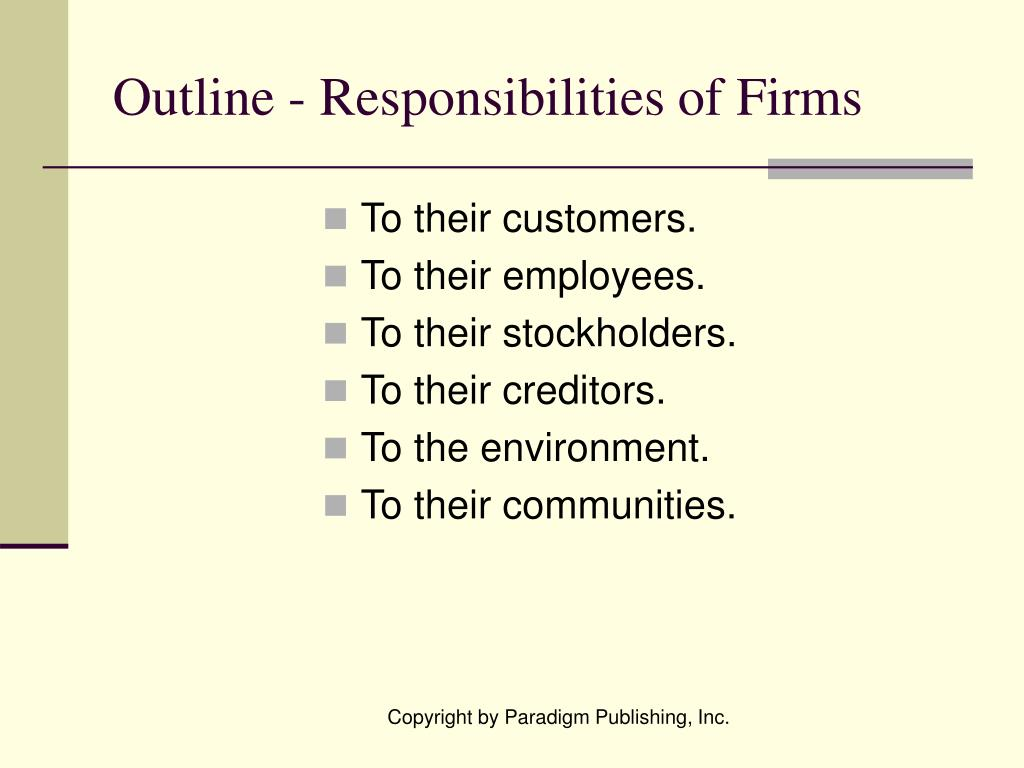 Outline - Responsibilities of Firms