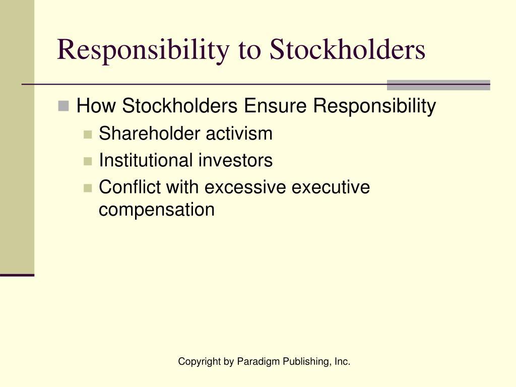 Responsibility to Stockholders