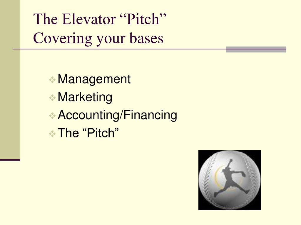 """The Elevator """"Pitch"""""""