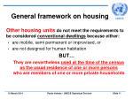 general framework on housing11