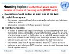 housing topics useful floor space and or number of rooms of housing units core topic