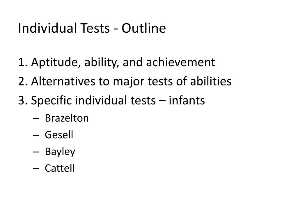 individual tests outline
