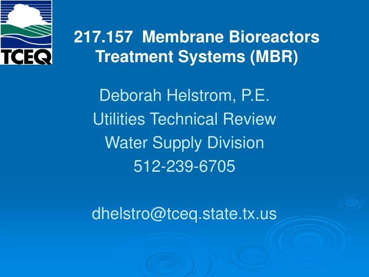217.157  Membrane Bioreactors Treatment Systems (MBR)
