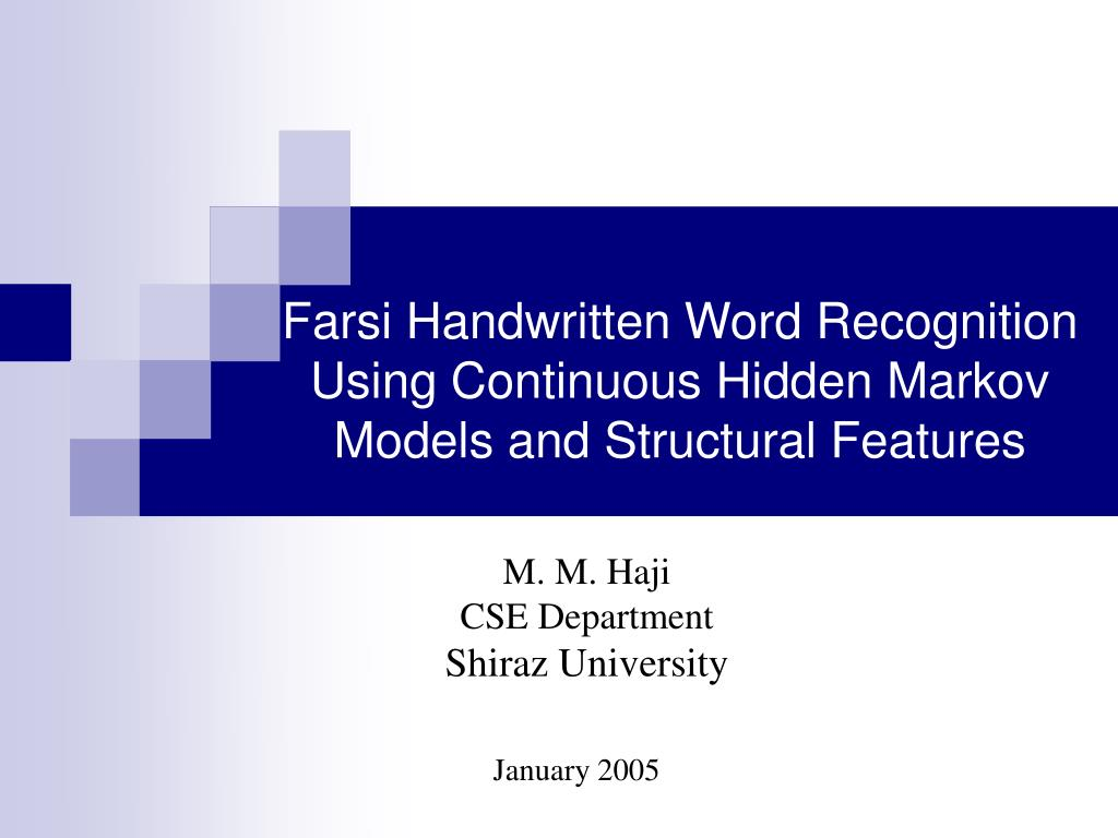 farsi handwritten word recognition using continuous hidden markov models and structural features l.