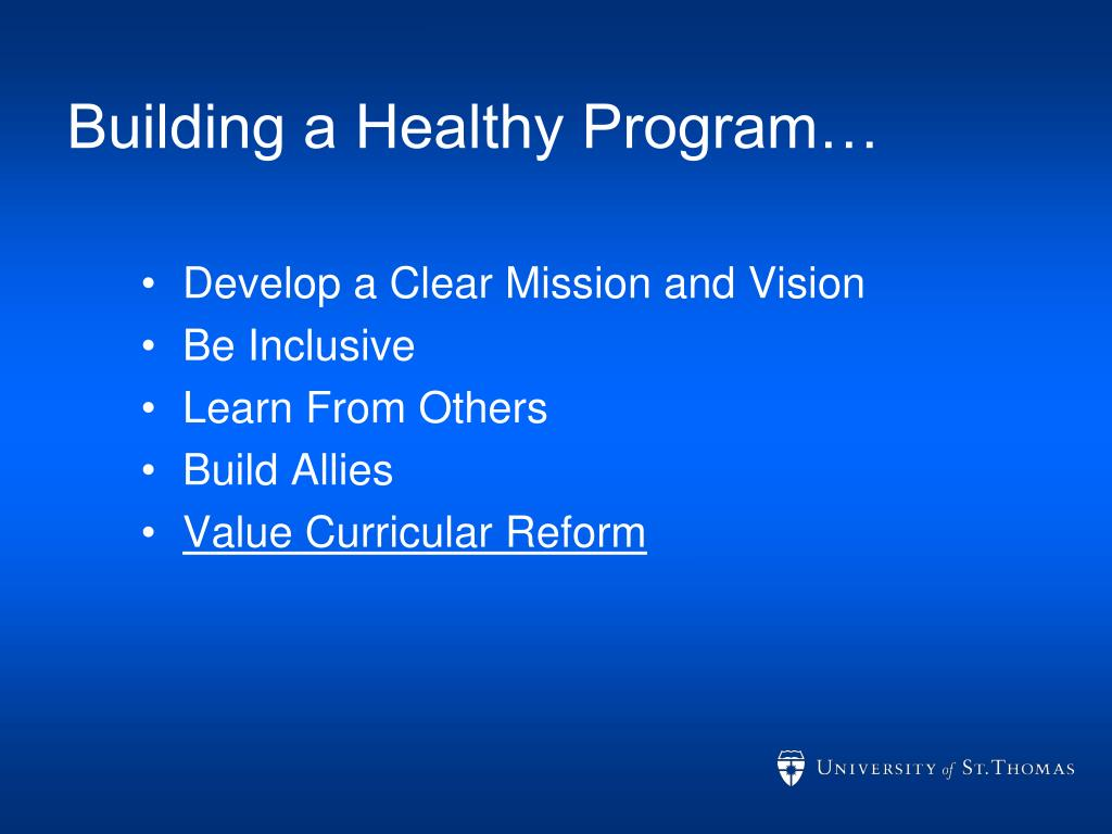 Building a Healthy Program…