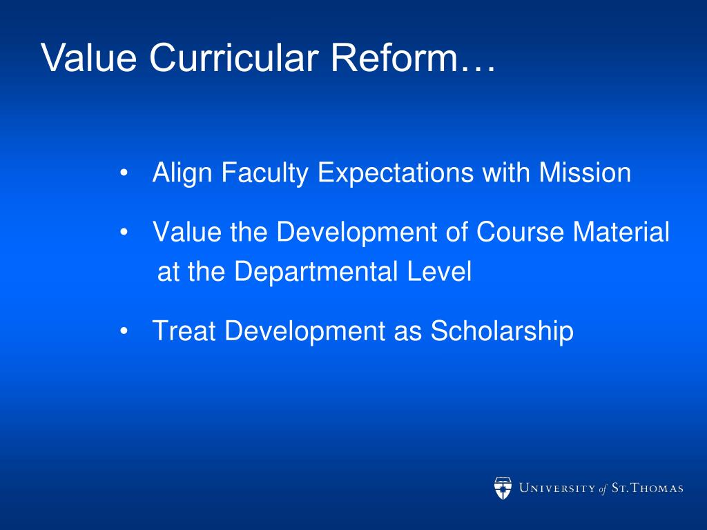 Value Curricular Reform…