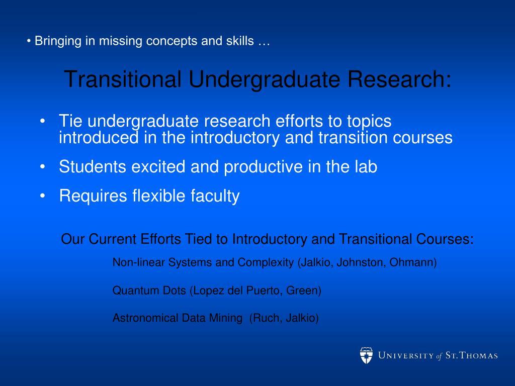 Transitional Undergraduate Research: