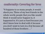 conformity covering for bros24