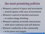 the most promising policies