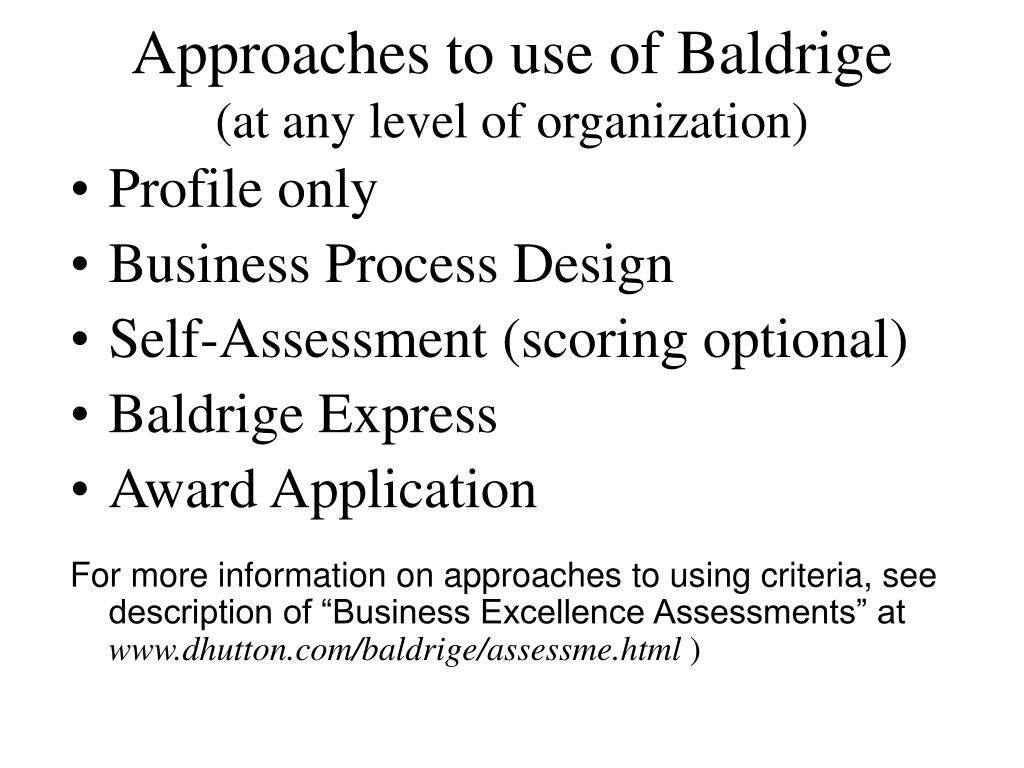 Approaches to use of Baldrige