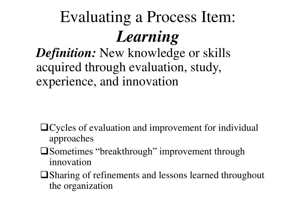 Evaluating a Process Item: