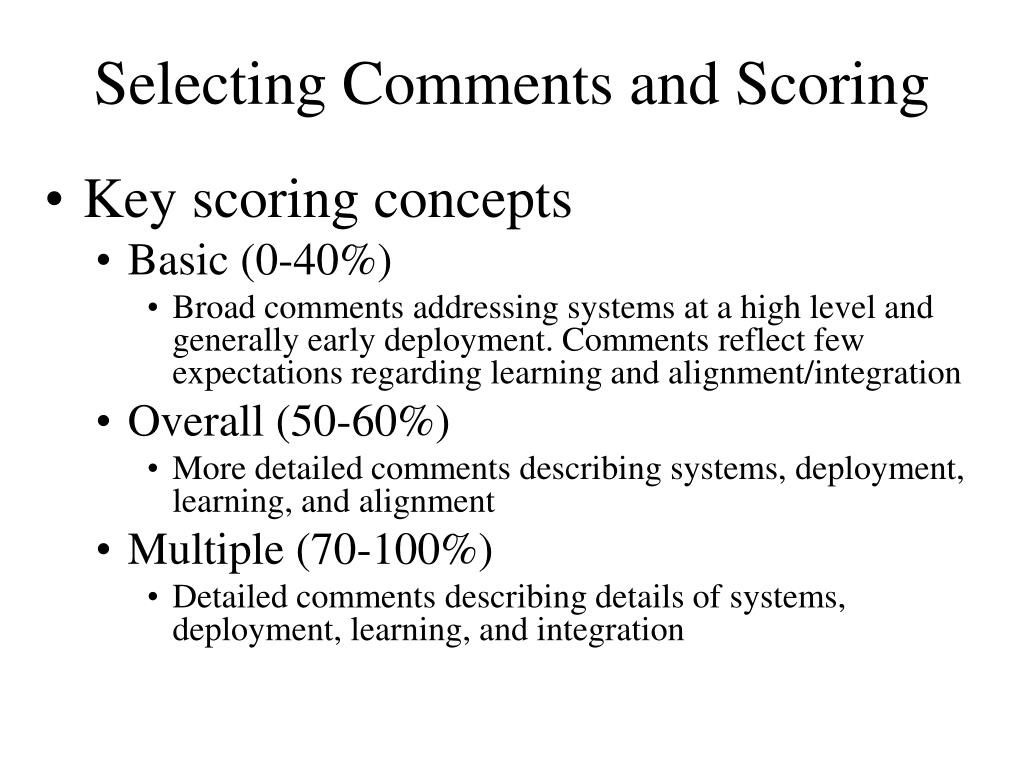 Selecting Comments and Scoring