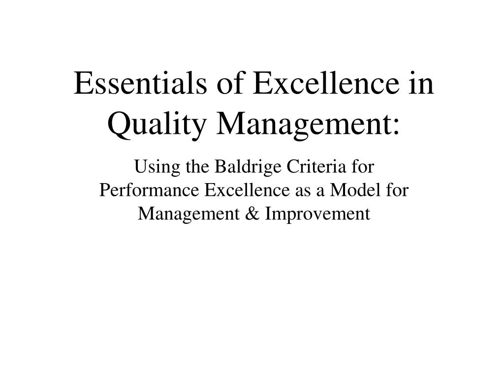 Essentials of Excellence in Quality Management: