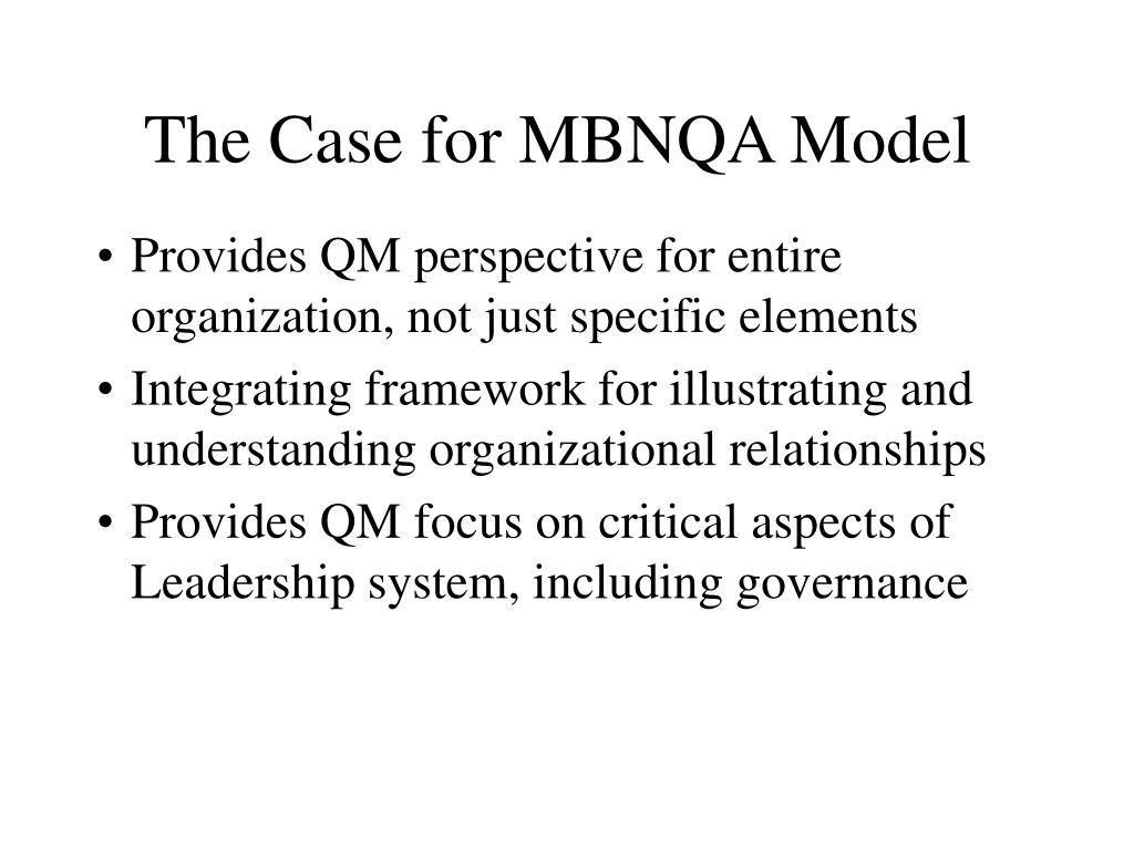 The Case for MBNQA Model