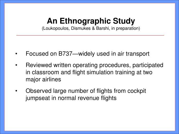 An Ethnographic Study