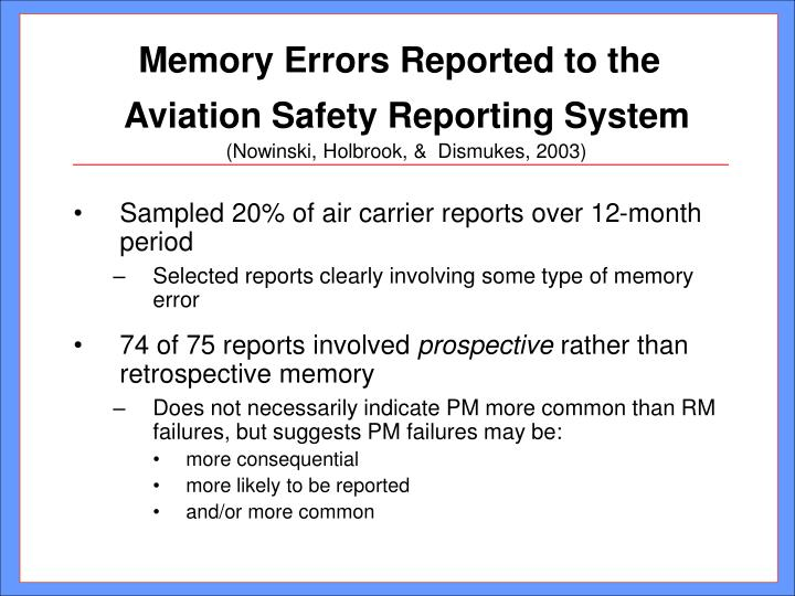 Memory Errors Reported to the Aviation Safety Reporting System