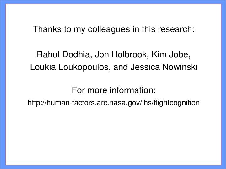 Thanks to my colleagues in this research:
