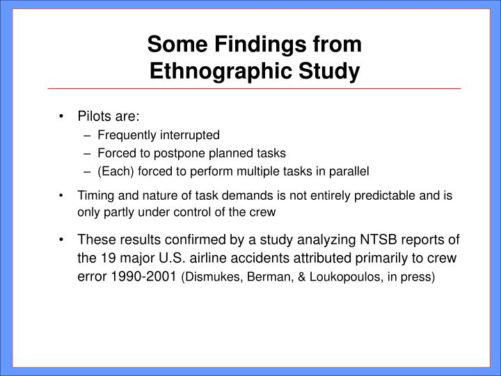Some Findings from