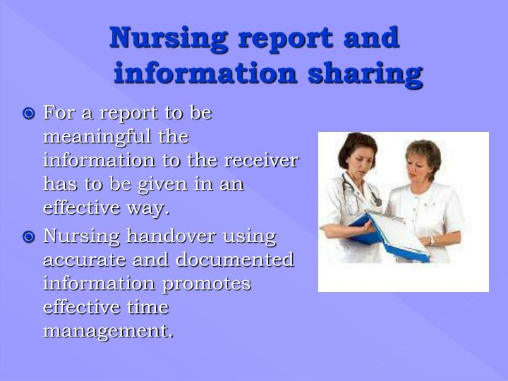 For a report to be meaningful the information to the receiver