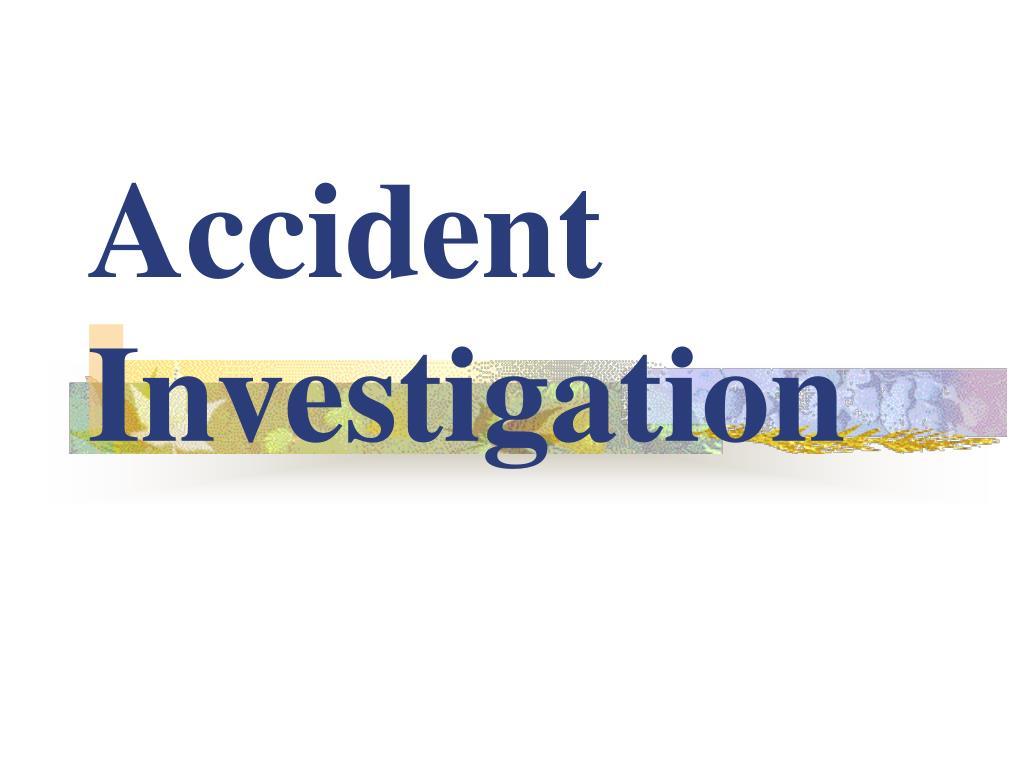 accident investigation l.
