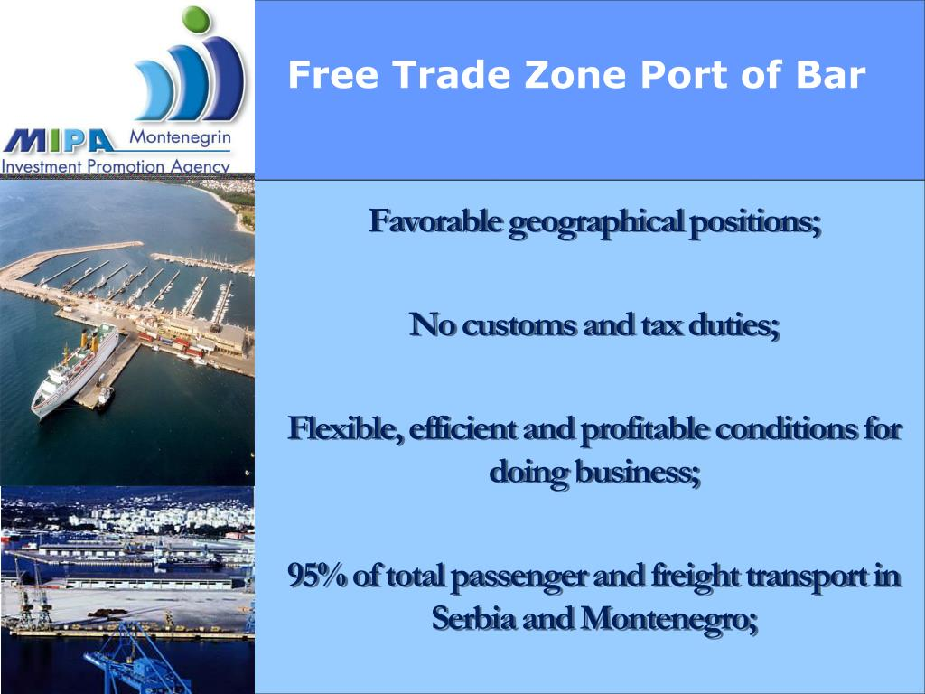 Free Trade Zone Port of Bar