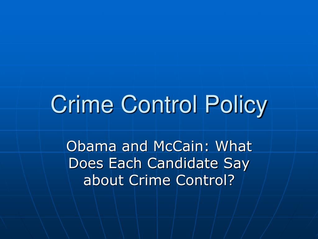Crime Control Policy