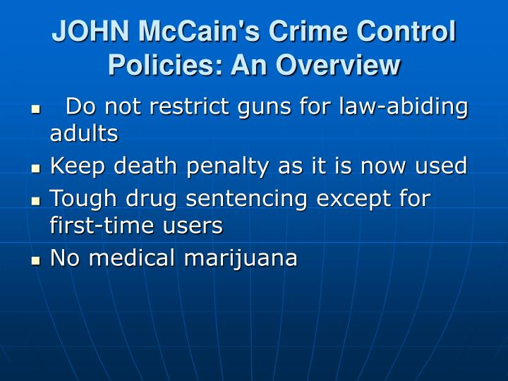 John mccain s crime control policies an overview