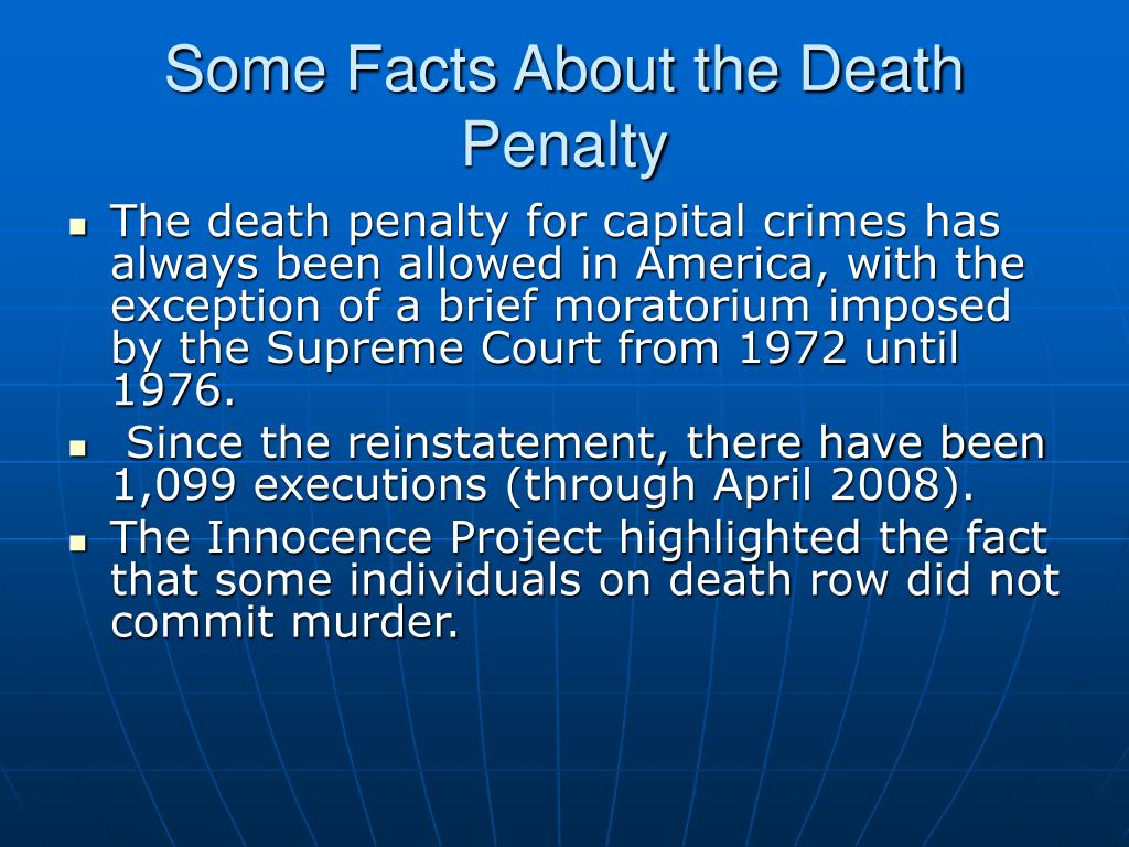 Some Facts About the Death Penalty