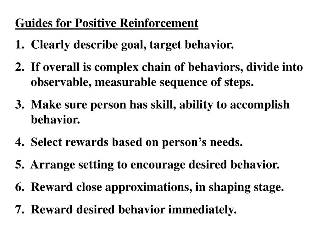 Guides for Positive Reinforcement