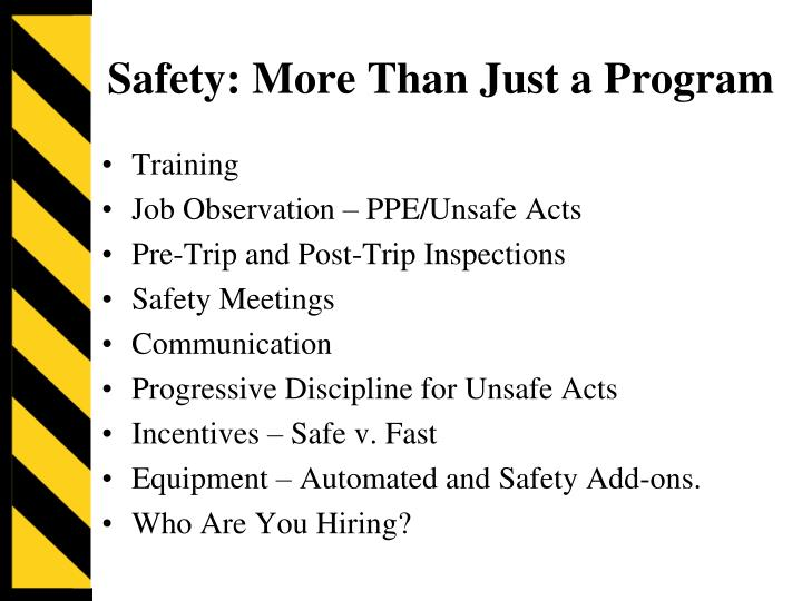 Safety: More Than Just a Program