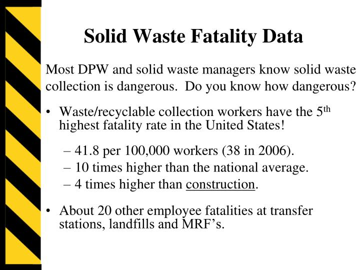 Solid waste fatality data