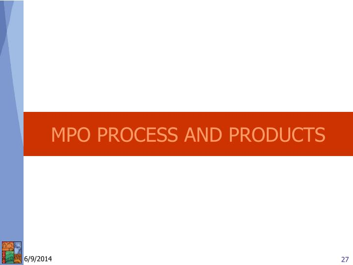 MPO PROCESS AND PRODUCTS