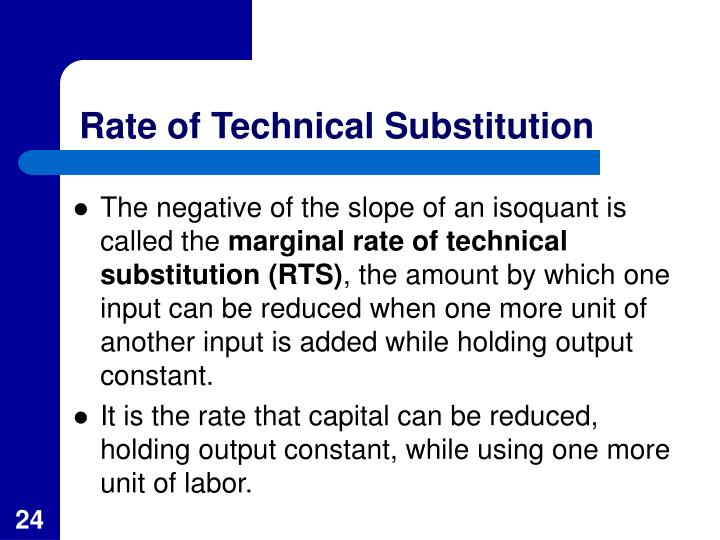 Rate of Technical Substitution