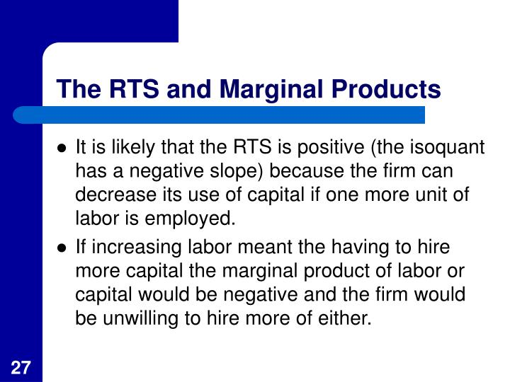 The RTS and Marginal Products