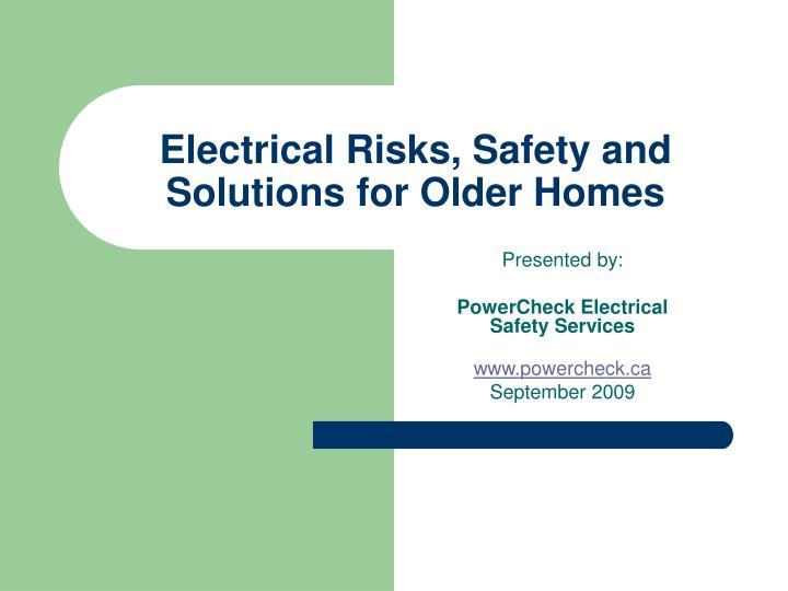 Electrical risks safety and solutions for older homes
