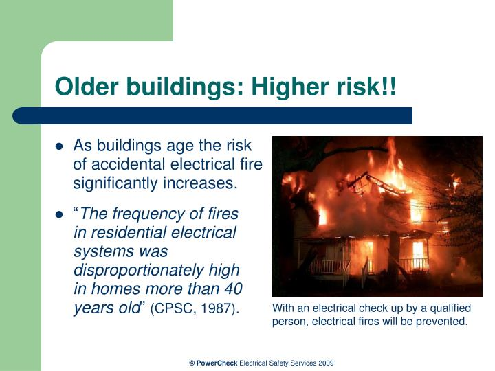 Older buildings higher risk