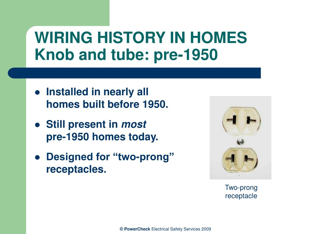 WIRING HISTORY IN HOMES