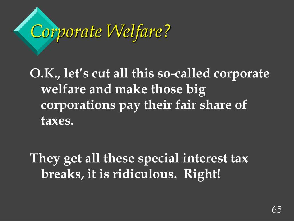 Corporate Welfare?