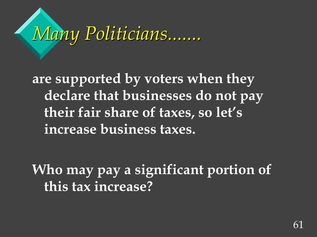 Many Politicians.......