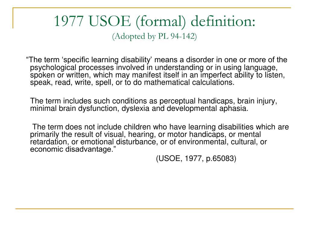 1977 USOE (formal) definition: