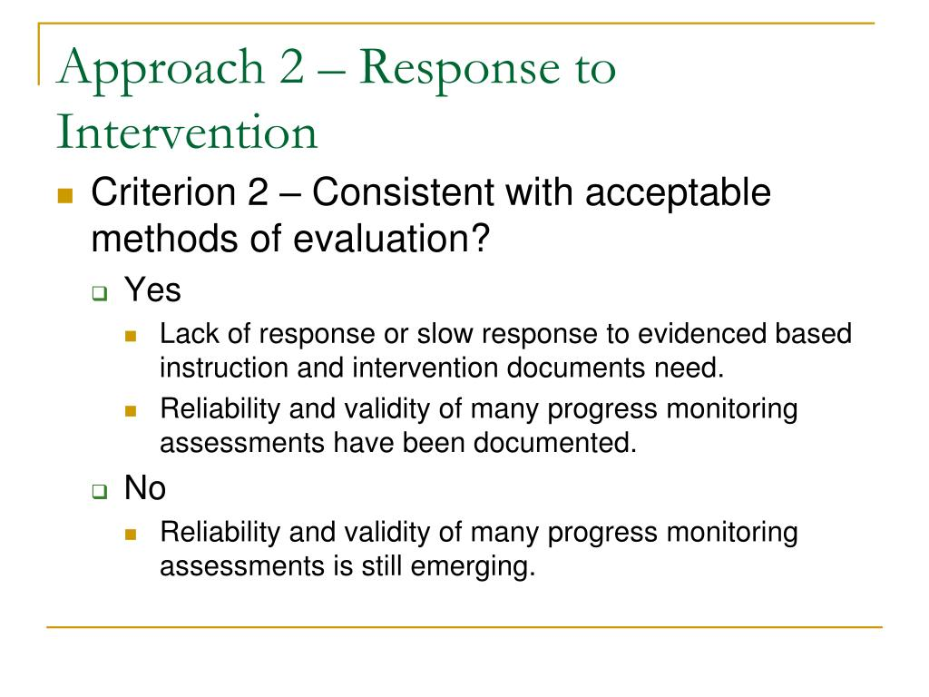Approach 2 – Response to Intervention