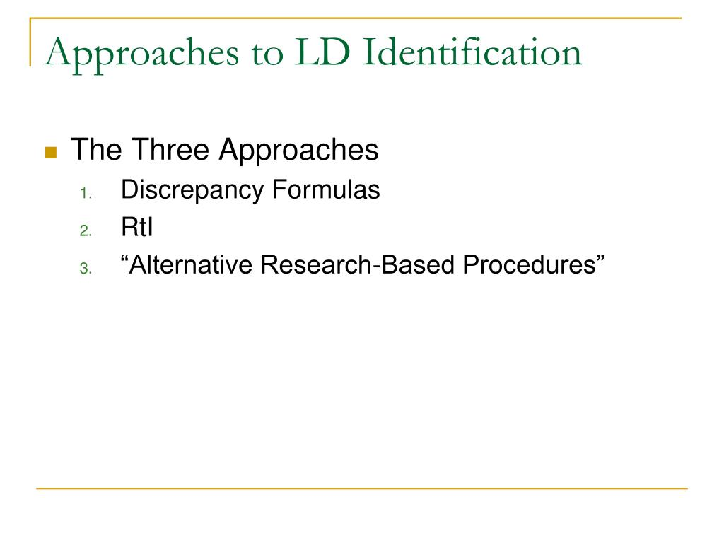 Approaches to LD Identification