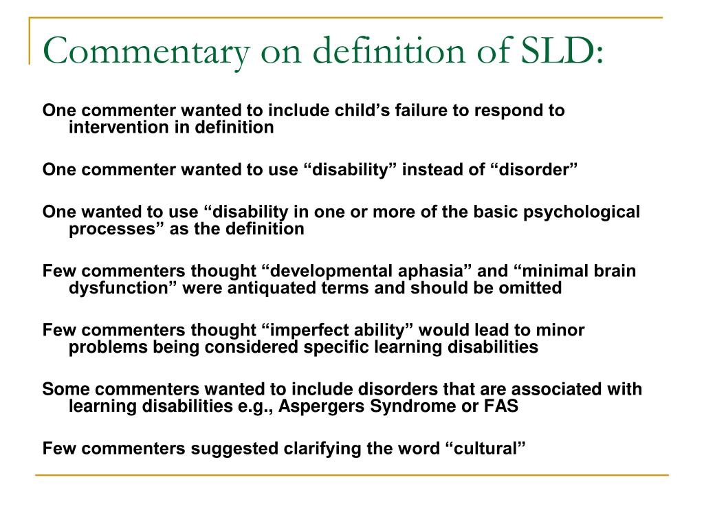 Commentary on definition of SLD: